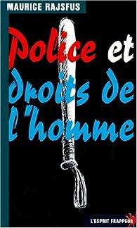 Police et Droits de l\'homme par Maurice Rajsfus