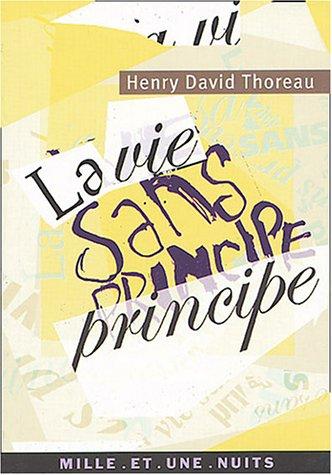 La vie sans principe - Henry David Thoreau