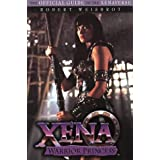 Xena Warrior Princess: The Official Guide to the Xenaverseby Robert Weisbrot