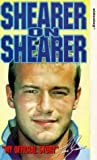 Alan Shearer: Shearer On Shearer [VHS]