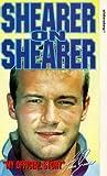Alan Shearer: Shearer On Shearer [VHS]