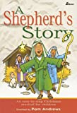 A Shepherd's Story: An Easy-to-Sing Christmas Musical for Children