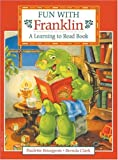 img - for Fun with Franklin: A Learning to Read Book book / textbook / text book