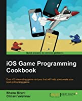 iOS Game Programming Cookbook Front Cover
