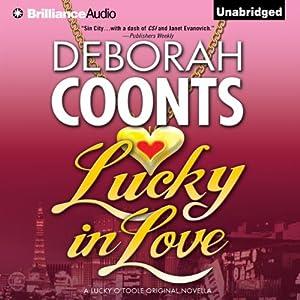 Lucky in Love: A Lucky O'Toole Vegas Adventure | [Deborah Coonts]