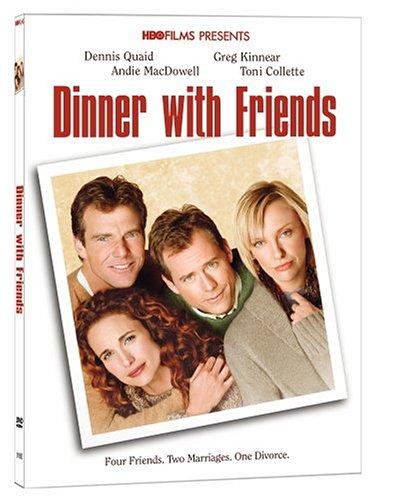 Dinner with Friends / Ужин с друзьями (2001)