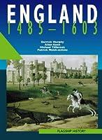Flagship History - England 1485-1603: A-level