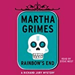 Rainbow's End (       UNABRIDGED) by Martha Grimes Narrated by Steve West