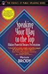 Speaking Your Way to the Top: Making...