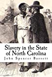 img - for Slavery in the State of North Carolina book / textbook / text book