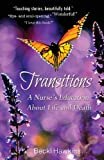 Transitions: A Nurses Education about Life and Death
