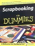 Scrapbooking For Dummies (For Dummies (Sports & Hobbies))