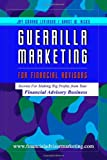 Guerrilla Marketing for Financial Advisors
