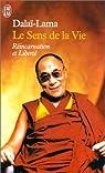 Le Sens de la vie par Dala� Lama