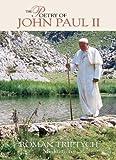 The Poetry of Pope John Paul II Roman Triptych Meditations