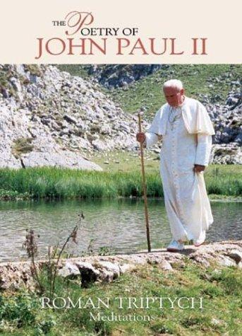 The Poetry of Pope John Paul II Roman Triptych Meditations, JOANNES PAULUS II