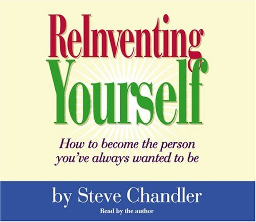 Reinventing Yourself, CHANDLER, STEVE