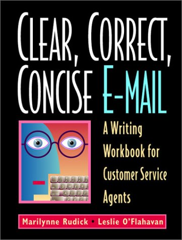 Clear, Correct, Concise E-Mail: A Writing Workbook for Customer Service Agents, Fourth Edition (Amazon Customer Service Agent compare prices)