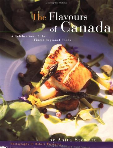 Flavours of Canada (CL) (Cooking (Raincoast))