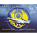 America's Mighty Eighth Air Force Conception to D-Day
