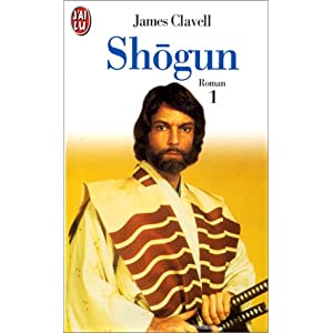 Shogun 1. Le Roman des samouraïs