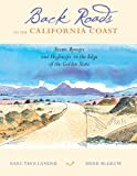Search : Back Roads to the California Coast: Scenic Byways and Highways to the Edge of the Golden State
