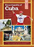 Encyclopedia of Cuba: People, History, Culture<br> Volume II