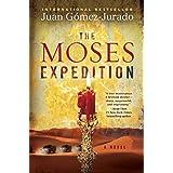 The Moses Expedition: A Novel ~ J.G. Jurado