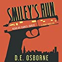 Smiley's Run Audiobook by D.E. Osborne Narrated by Daniel Dorse