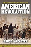 American Heritage History of the American Revolution
