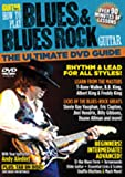 How to Play Blues & Blues Rock Guitar: The Ultimate DVD Guide