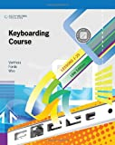 img - for Keyboarding Course, Lessons 1-25 (Available Titles Keyboarding Pro Deluxe) book / textbook / text book
