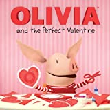 img - for OLIVIA and the Perfect Valentine (Olivia TV Tie-in) book / textbook / text book