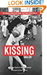 The Kissing Sailor: The Mystery Behin...