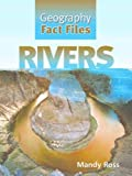img - for Rivers (Geography Fact Files) book / textbook / text book