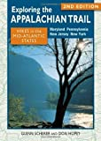img - for Exploring the Appalachian Trail: Hikes in the Mid-Atlantic States: 2nd Edition by Glenn Scherer (2013-08-01) book / textbook / text book