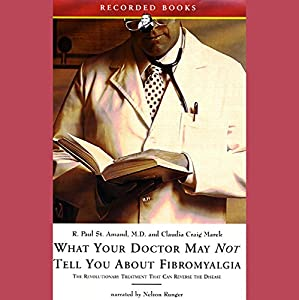 What Your Doctor May Not Tell You About Fibromyalgia Hörbuch