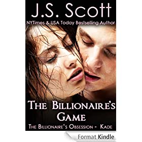 The Billionaire's Game: The Billionaire's Obsession ~ Kade (English Edition)