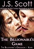 The Billionaires Game: The Billionaires Obsession ~ Kade
