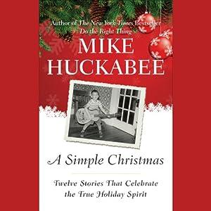 A Simple Christmas | [Mike Huckabee]