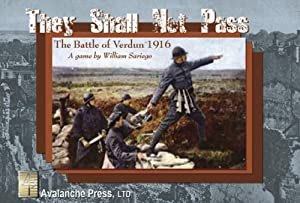 They Shall Not Pass the Battle of Verdun 1916