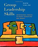 img - for Group Leadership Skills: Interpersonal Process in Group Counseling and Therapy book / textbook / text book