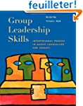 Group Leadership Skills: Interpersona...
