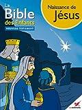 La Bible des Enfants - Bande dessin�e Naissance de J�sus