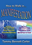 img - for How to Walk in Manifestation book / textbook / text book
