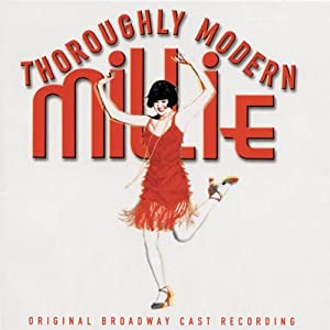 Thoroughly Modern Millie: Original Broadway Cast Recording