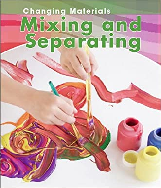 Mixing and Separating (Changing Materials) written by Chris Oxlade