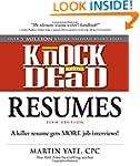 Knock 'em Dead Resumes: A Killer Resu...