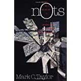 Nots (Religion and Postmodernism) ~ Mark C. Taylor