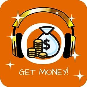 Get Money! Geldmagnet werden mit Hypnose Hörbuch
